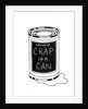 Crap in a Can by Ian Stevenson