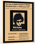 Bob Dylan poster, Isle Of Wight 1969 by Rokpool
