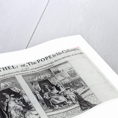 Babel and Bethel: or, the Pope in his Colours by English School