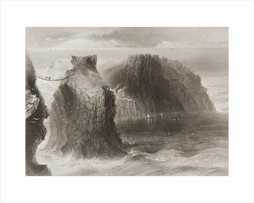 Carrick-a-Rede Rope Bridge, County Antrim, Northern Ireland by William Henry Bartlett
