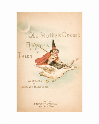 Titlepage of 'Old Mother Goose's Rhymes and Tales' by Constance Haslewood