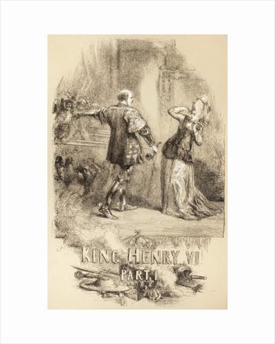 Henry VI, Part I by Sir John Gilbert