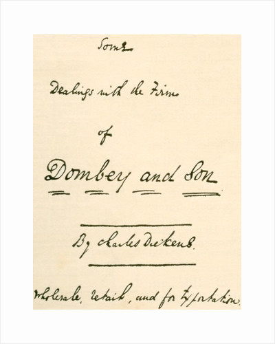 Title page to manuscript of Dombey and Son in Charles DIckens own hand writing by Anonymous