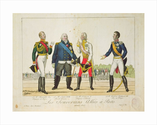 The Allied Sovereigns in Paris in 1815 by French School