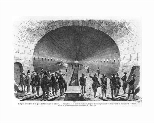 Main sewer from the Strasbourg Station to the Seine. Official visit of the Minister of Interior, General Charles Marie Esprit Espinasse by Henry Augustin Valentin