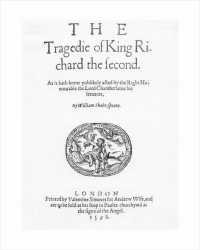 Frontispiece for 'The Tragedy of King Richard the Second', by William Shakespeare by English School