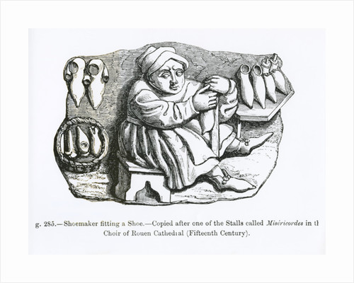 The Shoemaker Fitting a Shoe, copied from one of the Misericordia Stalls in the Choir of Rouen Cathedral by French School