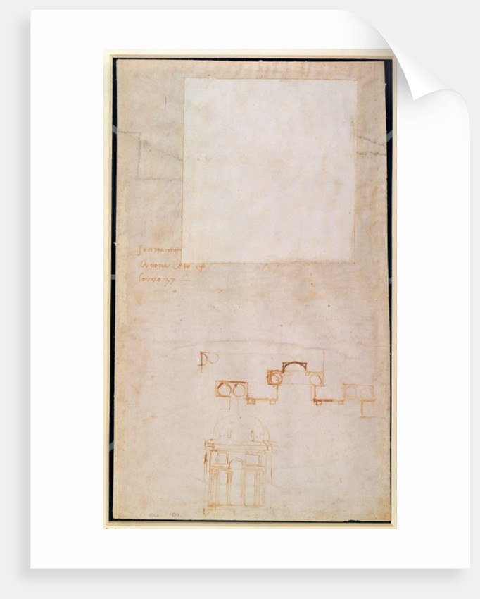 Architectural Study with Notes by Michelangelo Buonarroti