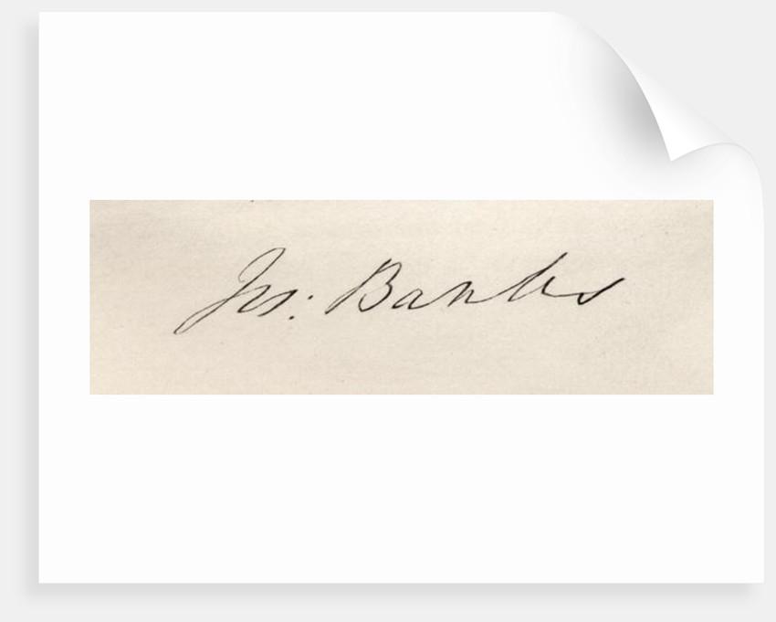 Signature of Sir Joseph Banks Baronet of Banks by English School