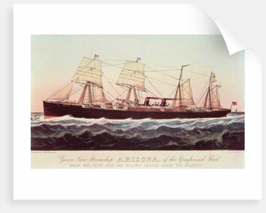 Guion Line Steamship Arizona, of the 'Greyhound Fleet', making Safe, Short and Reliable Passages across the Atlantic by N. and Ives