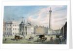 Sackville Street, Dublin, showing the Post Office and Nelson's Column by Samuel Frederick Brocas