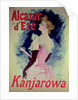 "Poster advertising ""Alcazar d'Ete"" starring Kanjarowa by Jules Cheret"