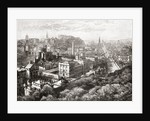 View of Edinburgh, Scotland from the Calton Hill in the 19th century by Anonymous