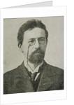 Anton Pavlovich Chekhov by Unknown