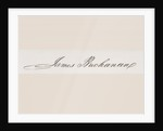 Signature of James Buchanan by American School