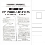 Decree and Proclamation by Louis Napoleon Bonaparte III, President of the Republic, 2nd December 1851 by French School