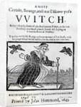 A Most Certain, Strange and True Discovery of a Witch by English School