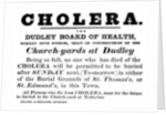 Dudley Board of Health poster announcing the burial procedure for people who have died of Cholera, c.1840's by English School