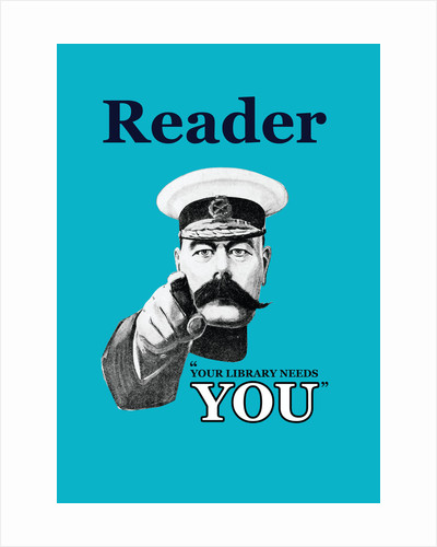 Reader Your Library Needs You by Anonymous