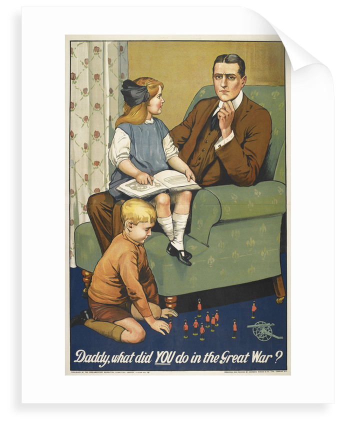 Daddy what did you do in the Great War? by Anonymous