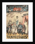 Miss Madeline Rosa, ventriloquist by Anonymous