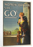 Women of Britain say Go! by E V Kealy