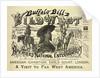 Buffalo Bill's Wild West, A Visit to Far West America by Calhoun Print Co
