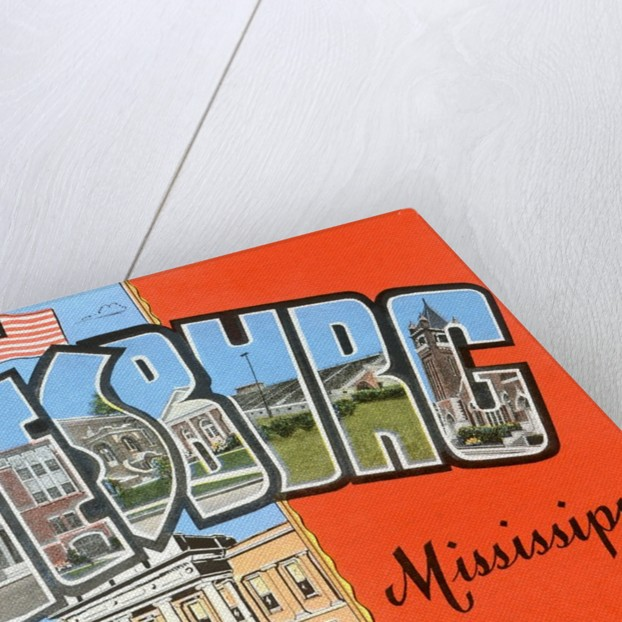Greetings from Hattiesburg, Mississippi by Corbis