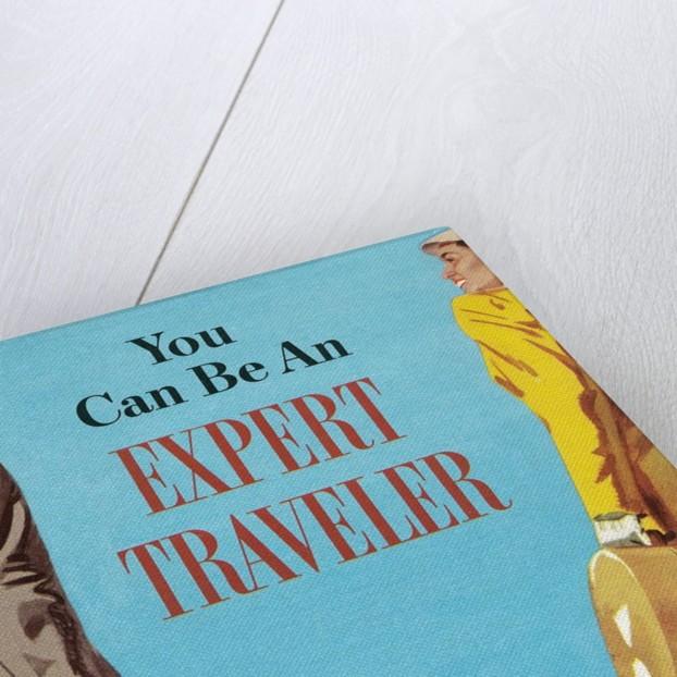 You Can be an Expert Traveler by Corbis