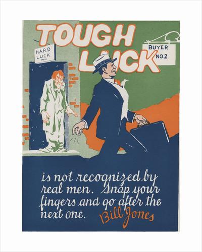 Tough Luck Motivational Poster by Corbis