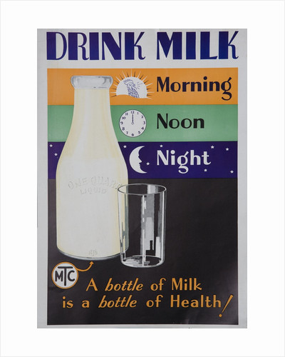 Drink Milk, Morning Noon Night poster by Corbis