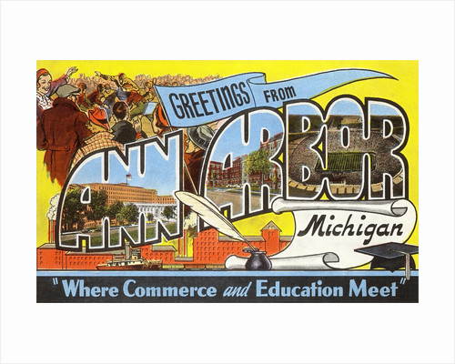 Greetings from Ann Arbor, Michigan, Where Commerce and Education Meet by Corbis