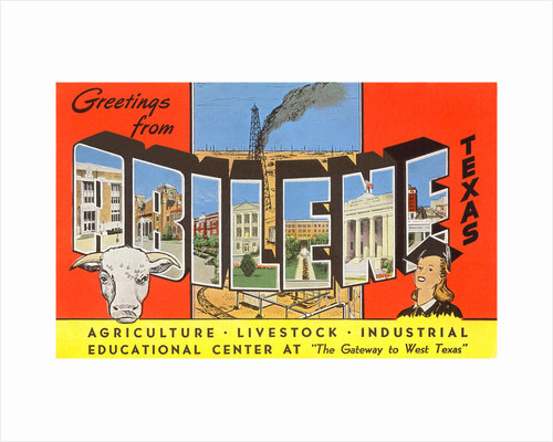 Greetings from Abilene, Texas, the Gateway to West Texas by Corbis