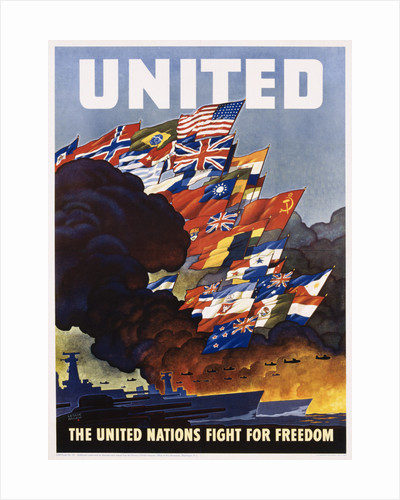 United - The United Nations Fight for Freedom Poster by Leslie Ragon