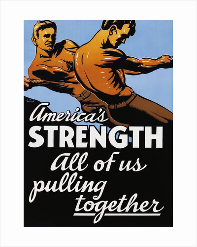 America's Strength, All of Us Pulling Together Poster by C.R. Miller