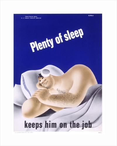 Plenty of Sleep Keeps Him on the Job Poster by Price