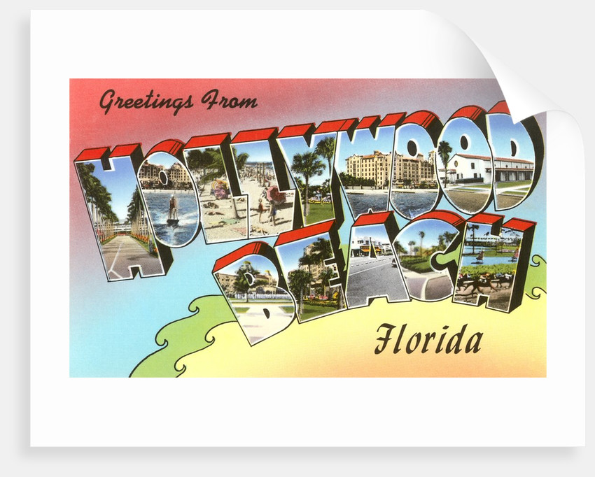 Greetings from Hollywood Beach, Florida by Corbis