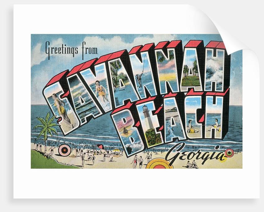 Greetings from Savannah Beach, Georgia by Corbis