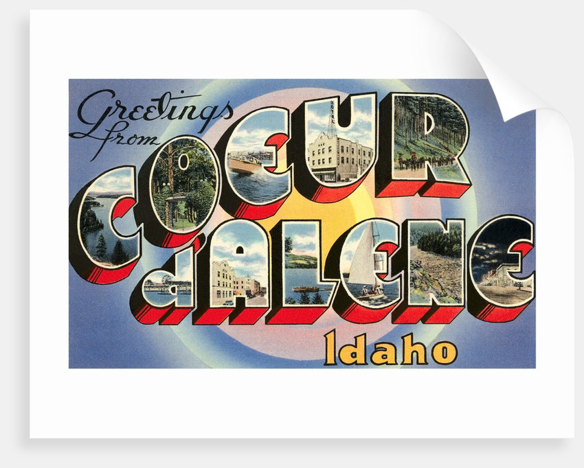 Greetings from Coeur d'Alene, Idaho by Corbis