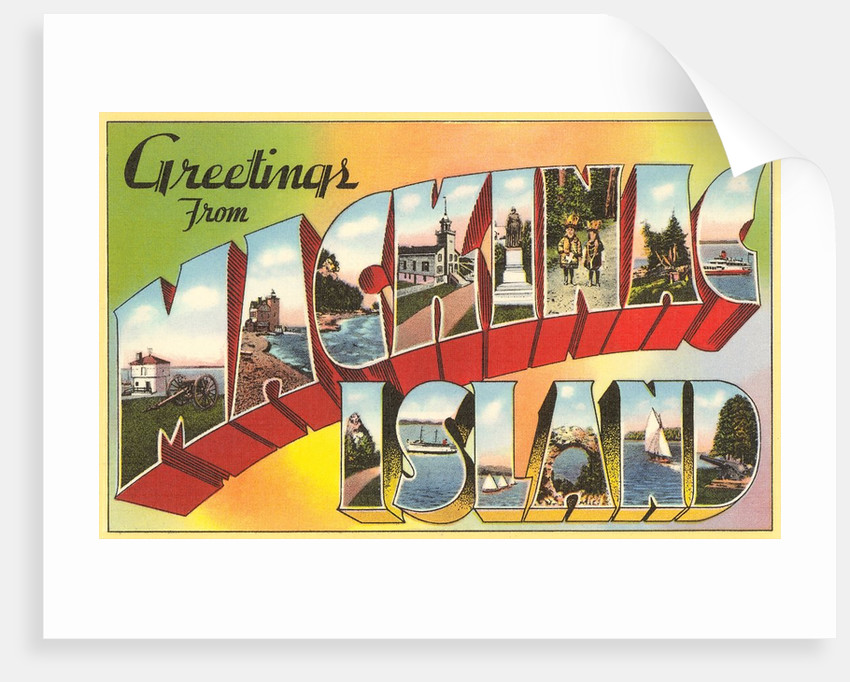 Greetings from Mackinac Island, Michigan by Corbis