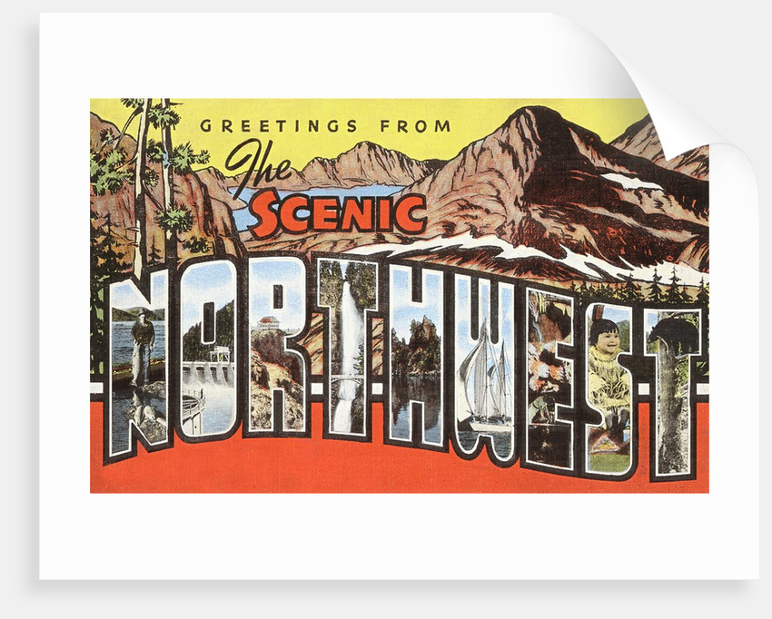 Greetings from the Scenic Northwest by Corbis