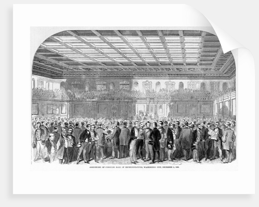 Assembling of congress, Hall of Representatives, Washington City, December 3, 1860 by Corbis