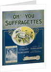 Oh! You Suffragettes Sheet Music by Corbis