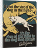 It's Not the Size of the Dog in the Fight Motivational Poster by Corbis