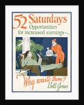 52 Saturdays Motivational Poster by Corbis
