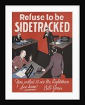 Refuse To Be Sidetracked Motivational Poster by Corbis