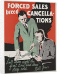 Forced Sales Breed Cancellations Motivational Poster by Corbis