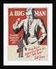 A Big Man Motivational Poster by Corbis