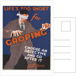 Life's Too Short for Groping Motivational Poster by Corbis