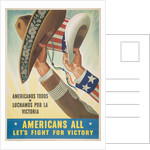 Americans All Let's Fight for Victory Poster by Leon Helguera